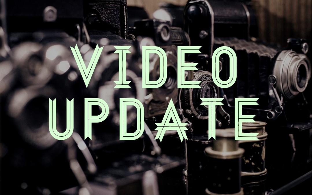 February/March Video Update