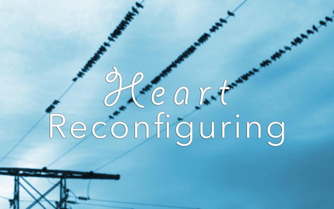Heart Reconfiguring