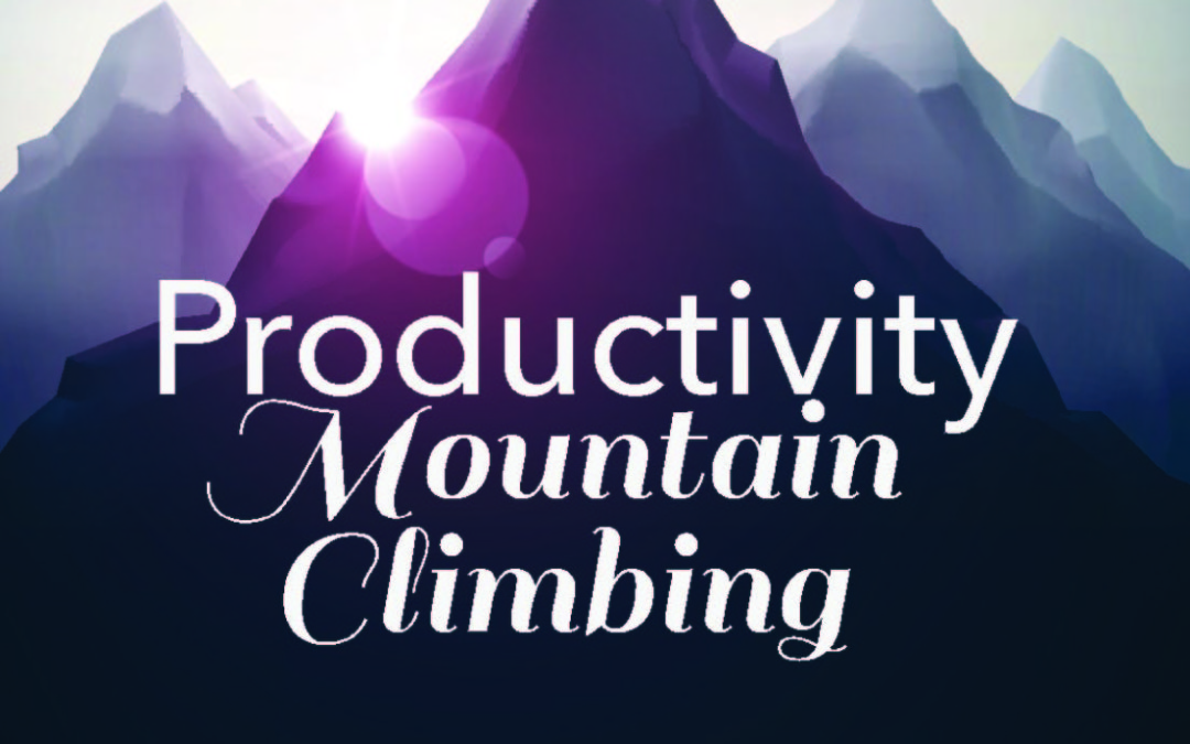 Productivity Mountain Climbing