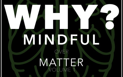 """Why is our first book called """"Mindfulness Over Matter: Volume 1""""?"""