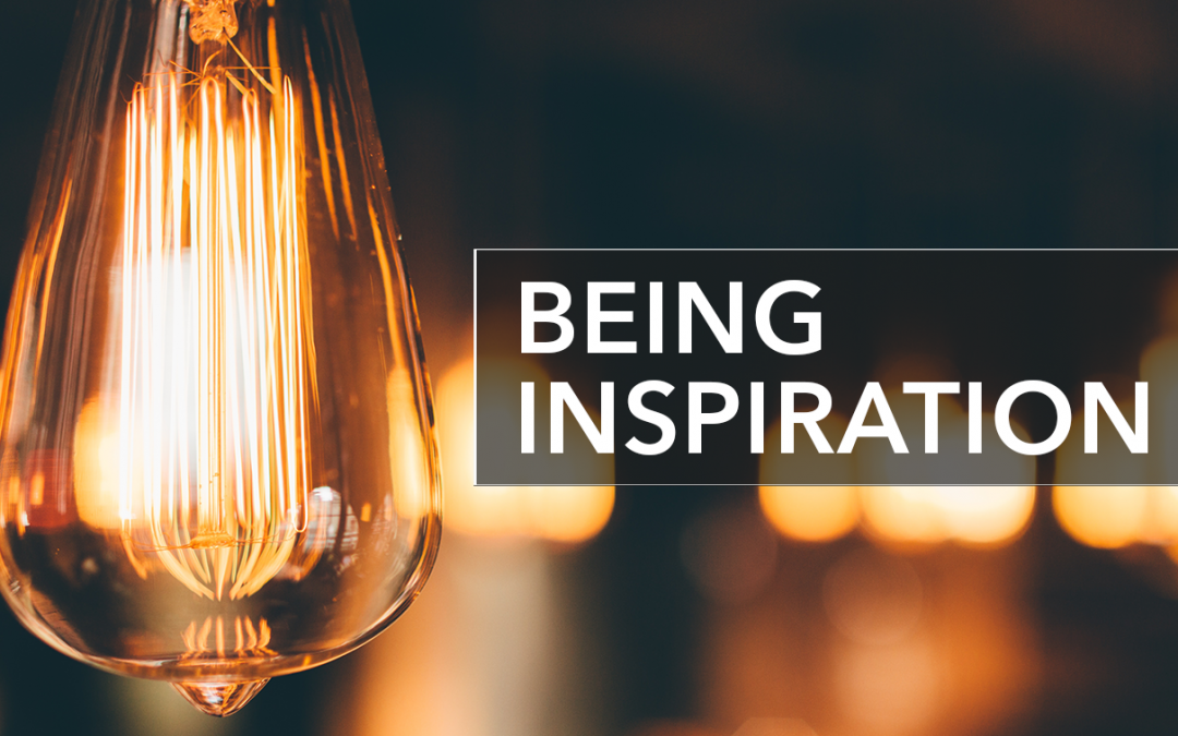 Being Inspiration