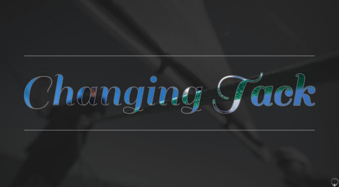 Changing Tack