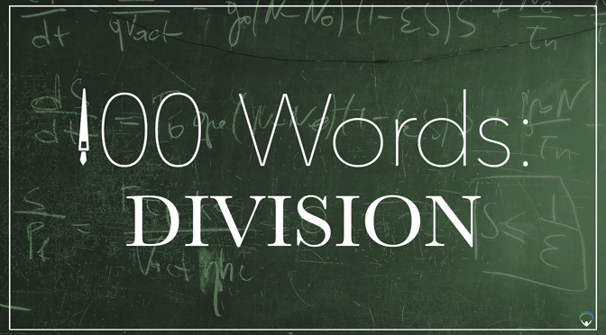 100 Words: Division
