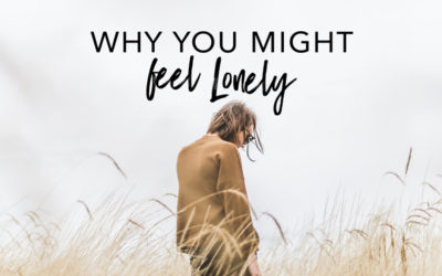 Why You Might Feel Lonely