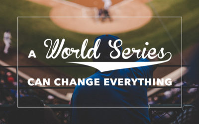 A world series can change everything.